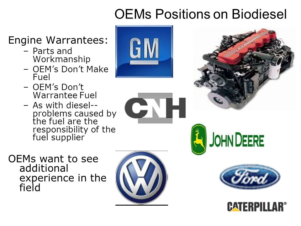 OEMs Positions on Biodiesel