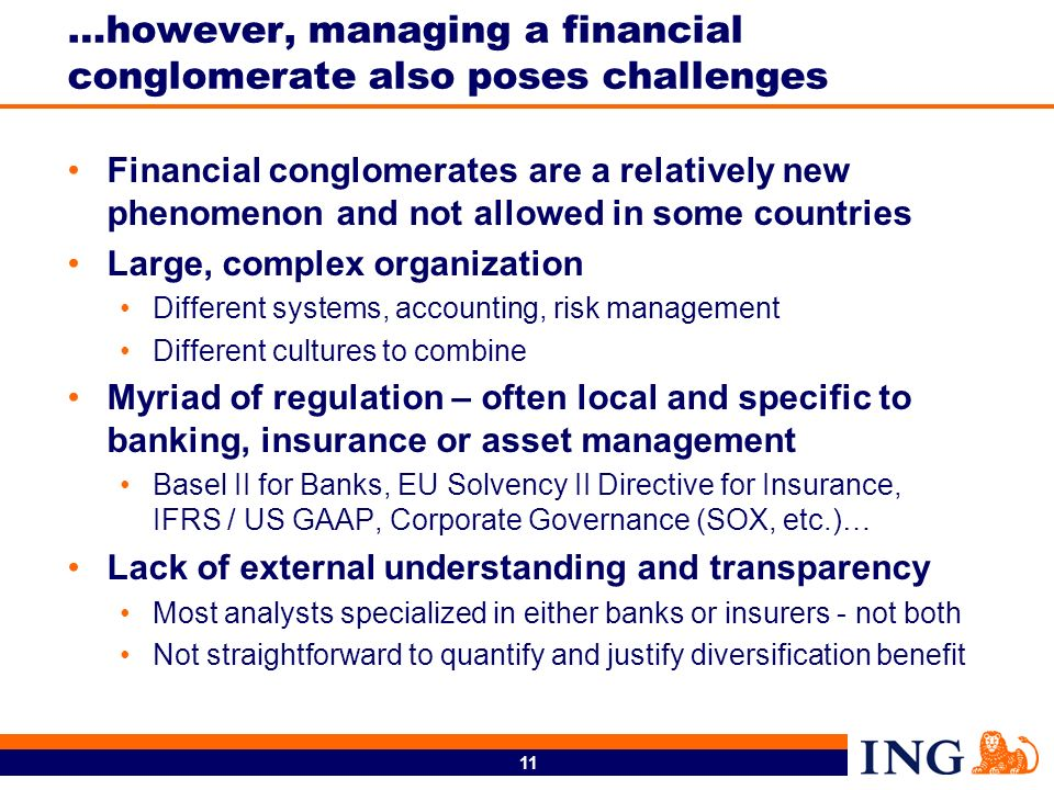 …however, managing a financial conglomerate also poses challenges