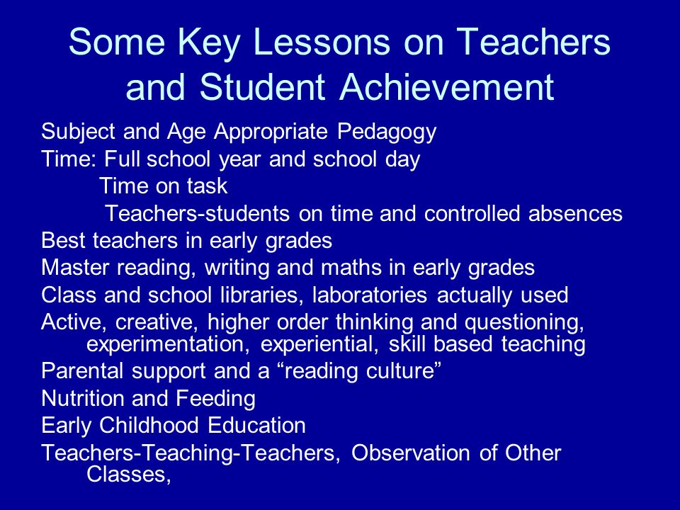 Some Key Lessons on Teachers and Student Achievement