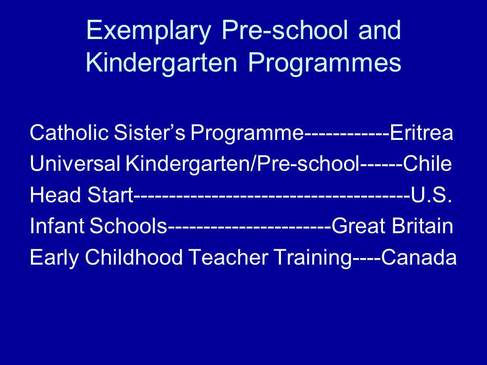 Exemplary Pre-school and Kindergarten Programmes