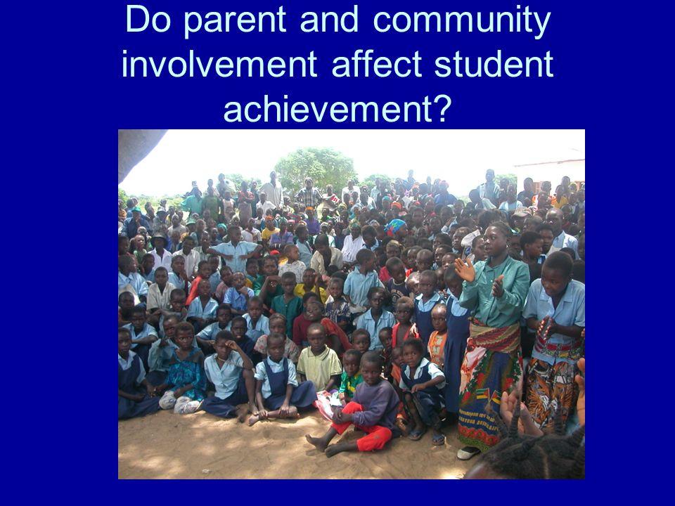 Do parent and community involvement affect student achievement