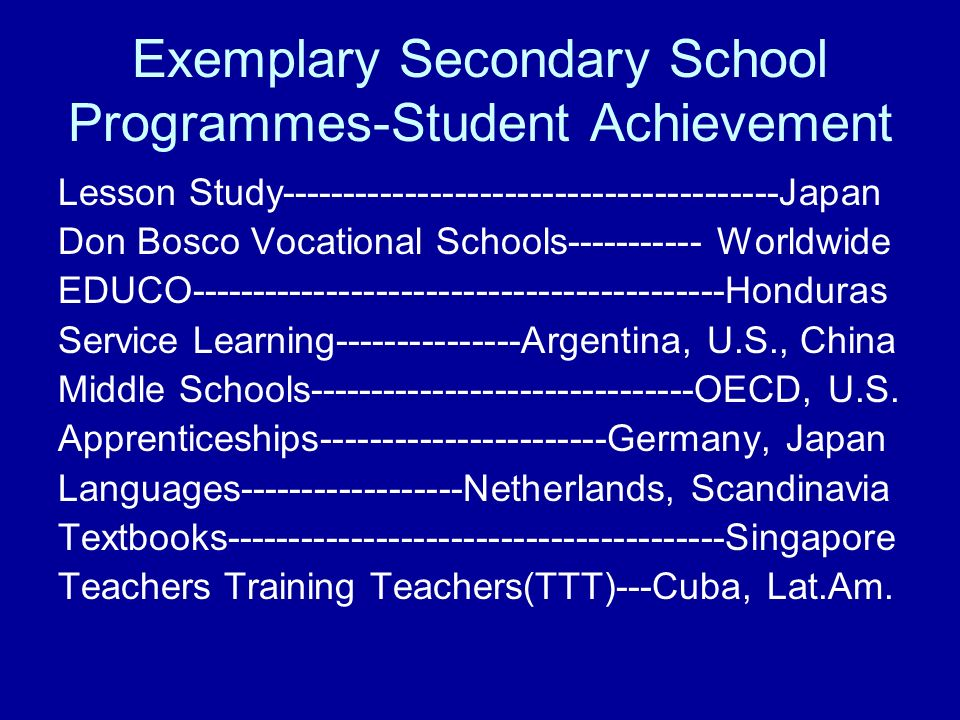 Exemplary Secondary School Programmes-Student Achievement