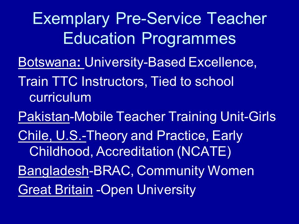 Exemplary Pre-Service Teacher Education Programmes