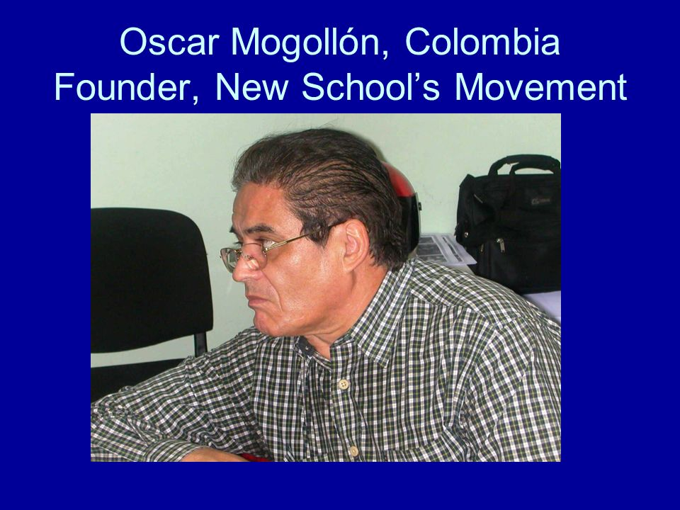 Oscar Mogollón, Colombia Founder, New School's Movement