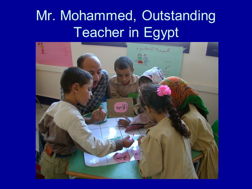 Mr. Mohammed, Outstanding Teacher in Egypt