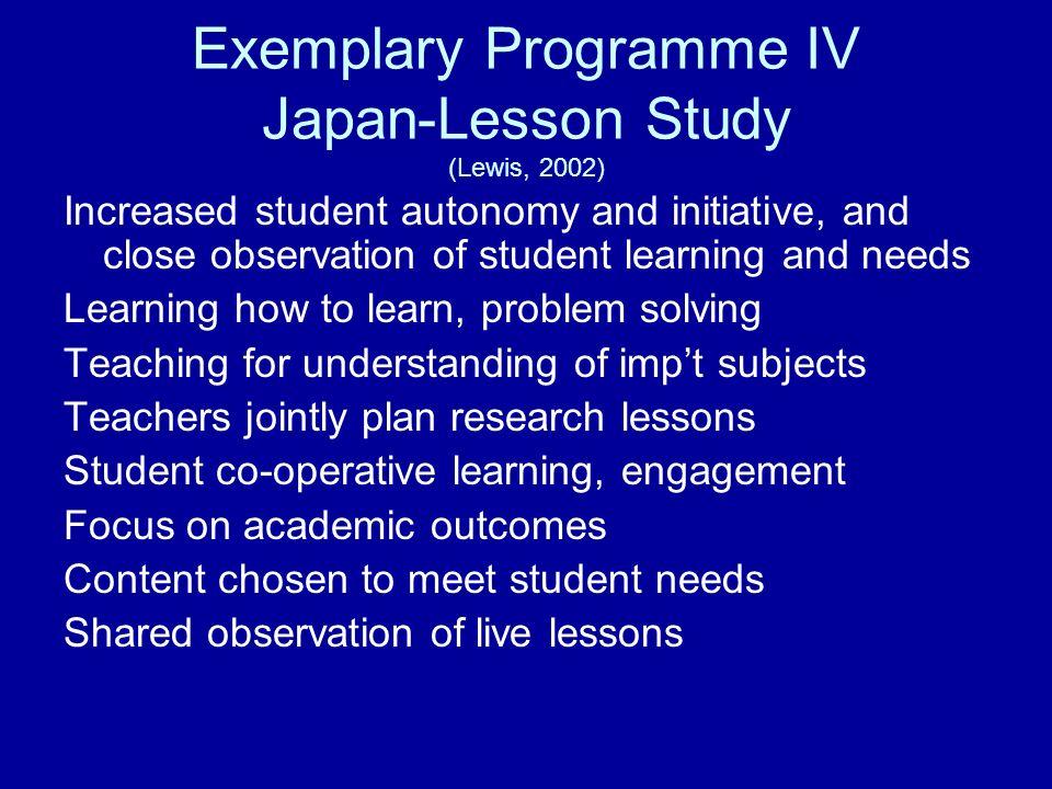 Exemplary Programme IV Japan-Lesson Study (Lewis, 2002)
