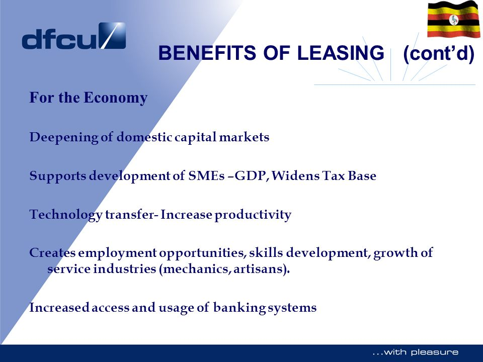 BENEFITS OF LEASING (cont'd)