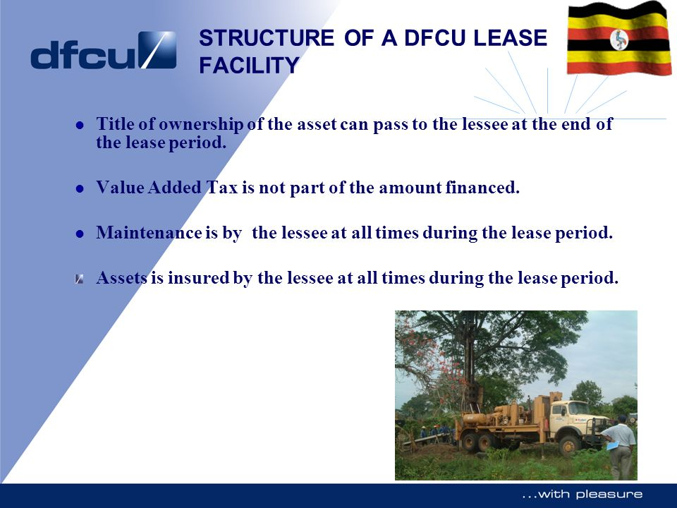STRUCTURE OF A DFCU LEASE FACILITY