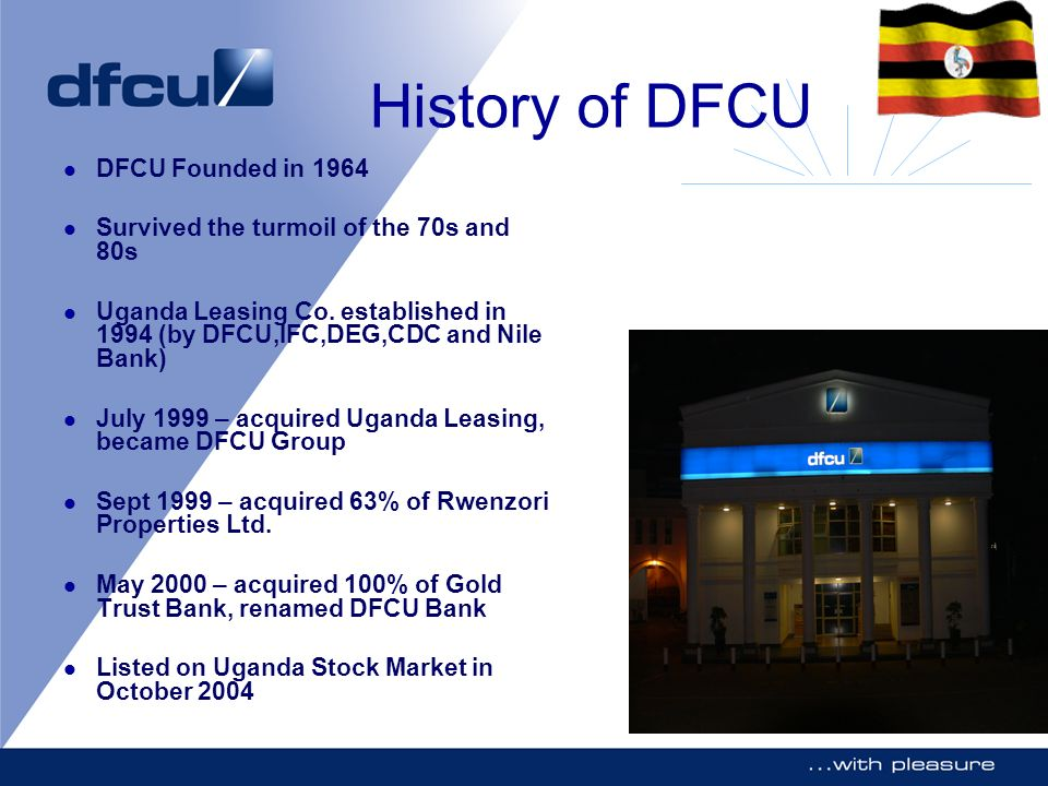 History of DFCU DFCU Founded in 1964