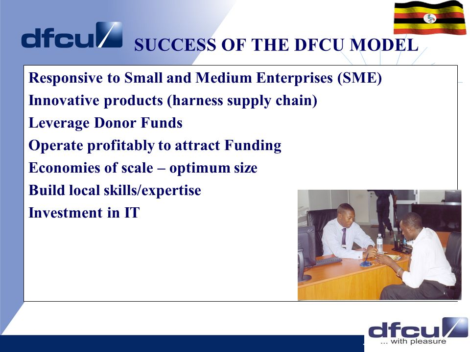 SUCCESS OF THE DFCU MODEL