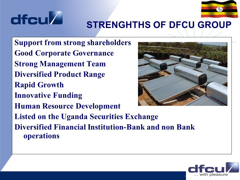 STRENGHTHS OF DFCU GROUP