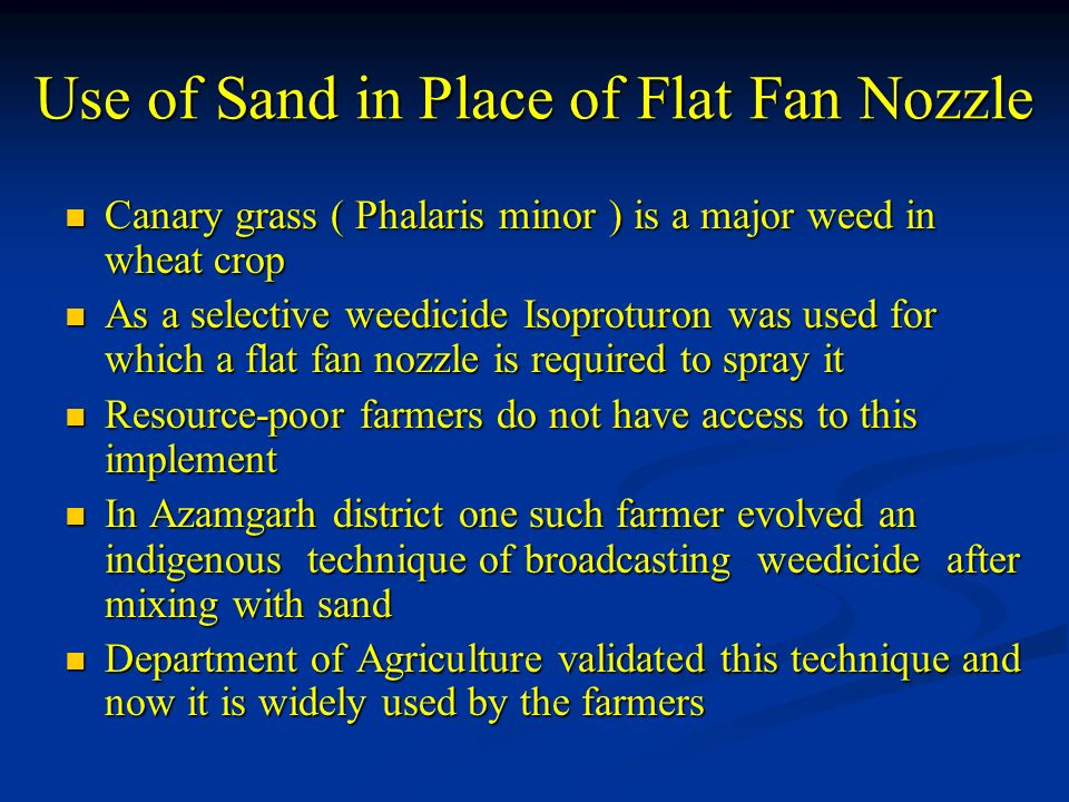 Use of Sand in Place of Flat Fan Nozzle