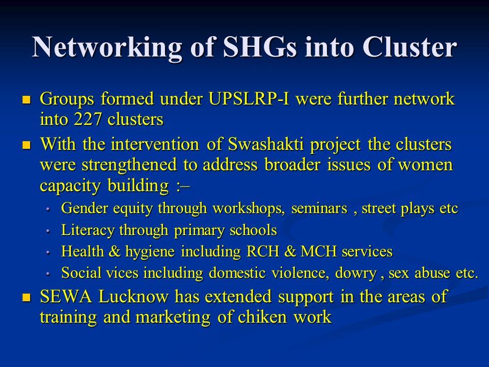 Networking of SHGs into Cluster