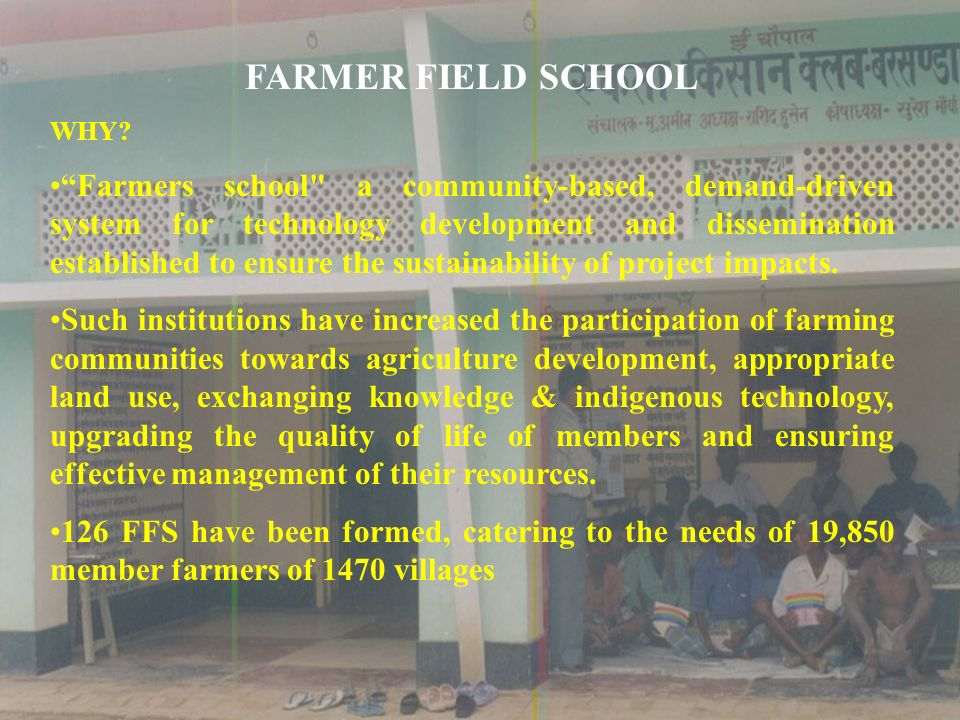 FARMER FIELD SCHOOL WHY