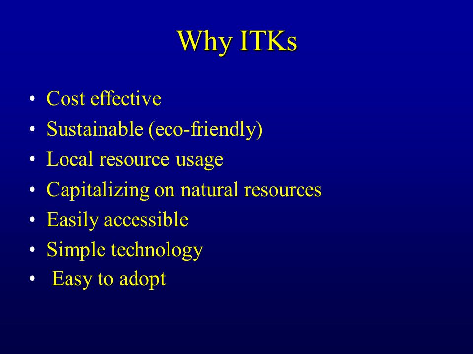 Why ITKs Cost effective Sustainable (eco-friendly)