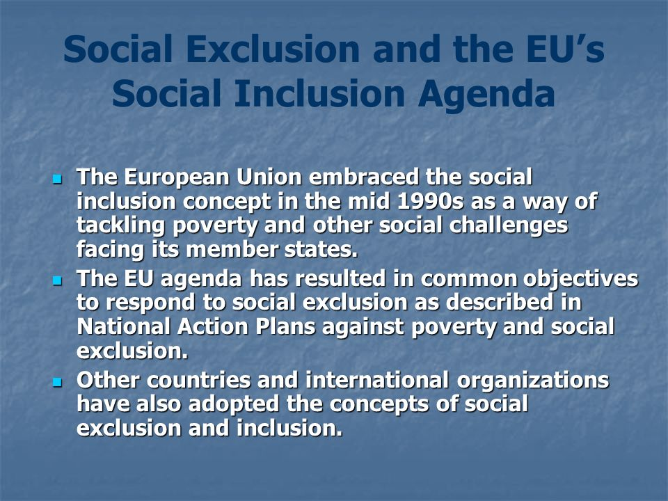 Social Exclusion and the EU's Social Inclusion Agenda