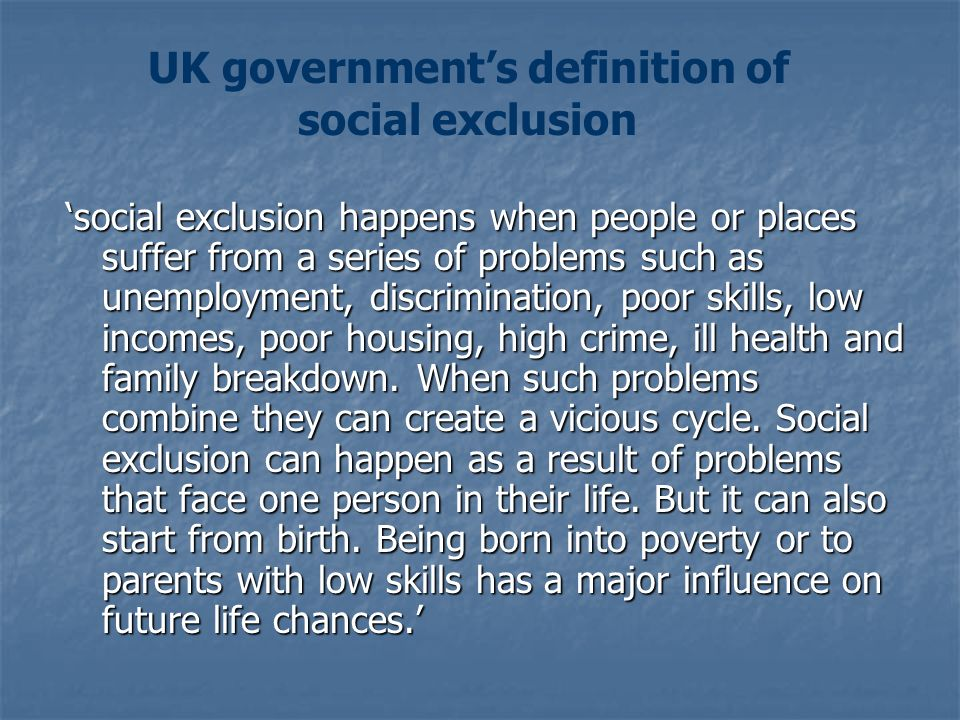 UK government's definition of social exclusion