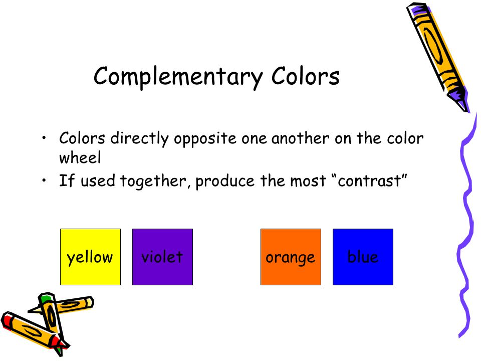 Colors Directly Opposite Color Wheel let's learn about color! - ppt download