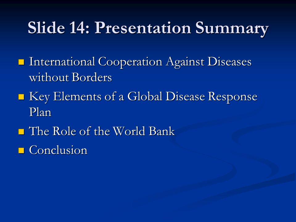 Slide 14: Presentation Summary