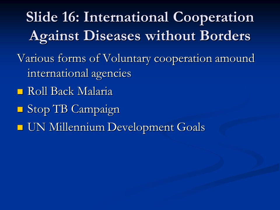 Slide 16: International Cooperation Against Diseases without Borders