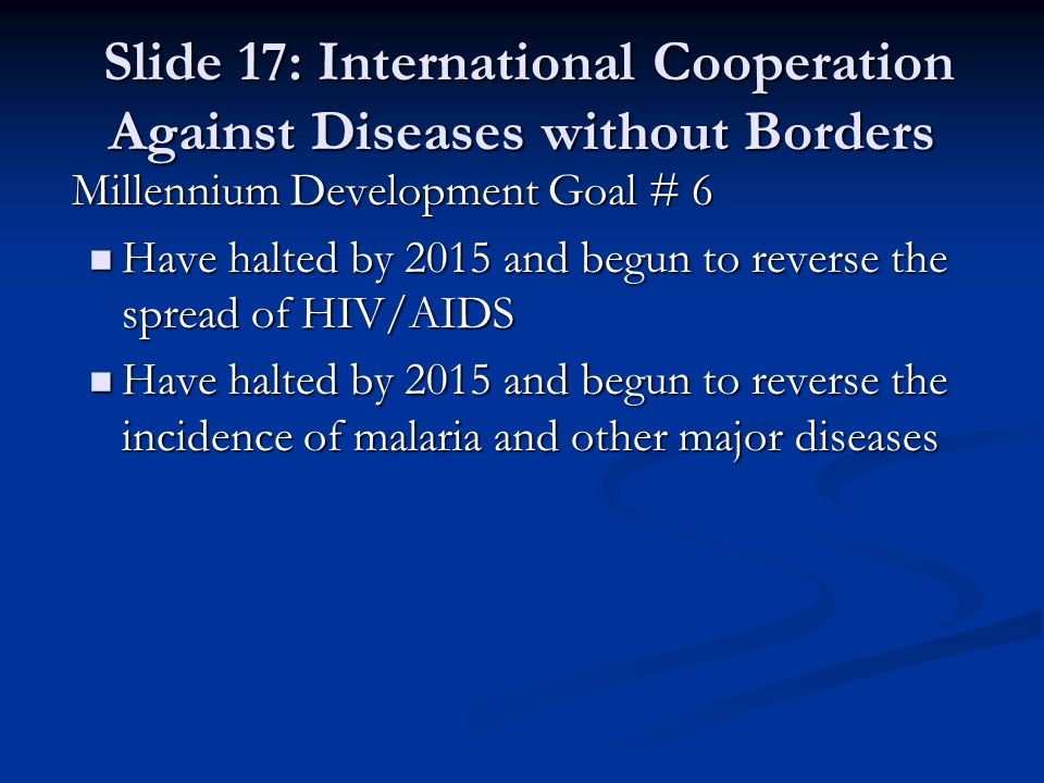 Slide 17: International Cooperation Against Diseases without Borders