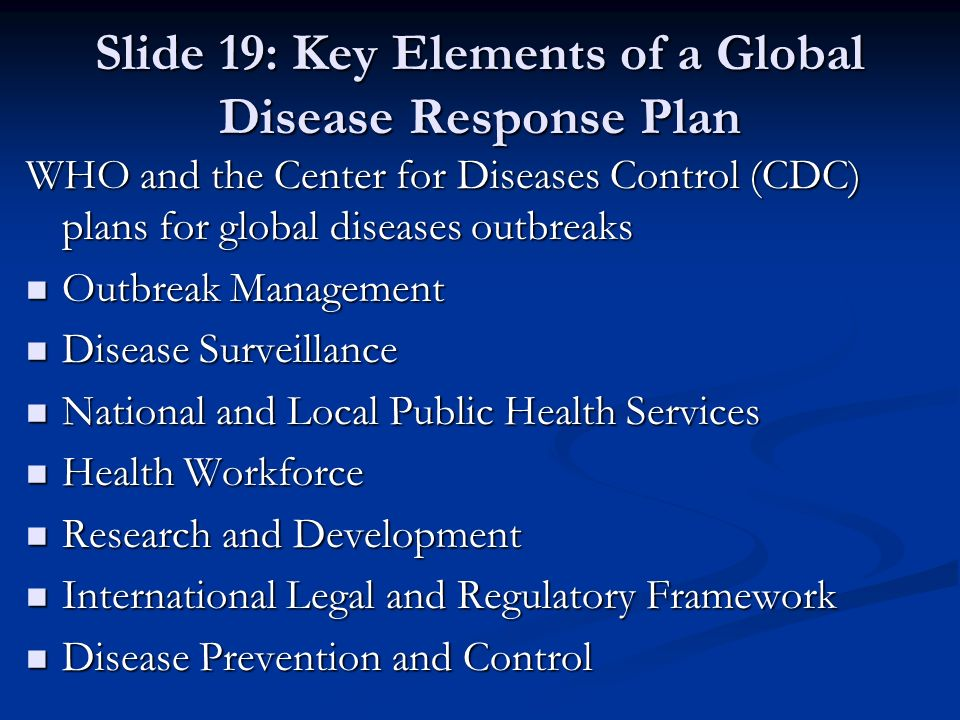 Slide 19: Key Elements of a Global Disease Response Plan