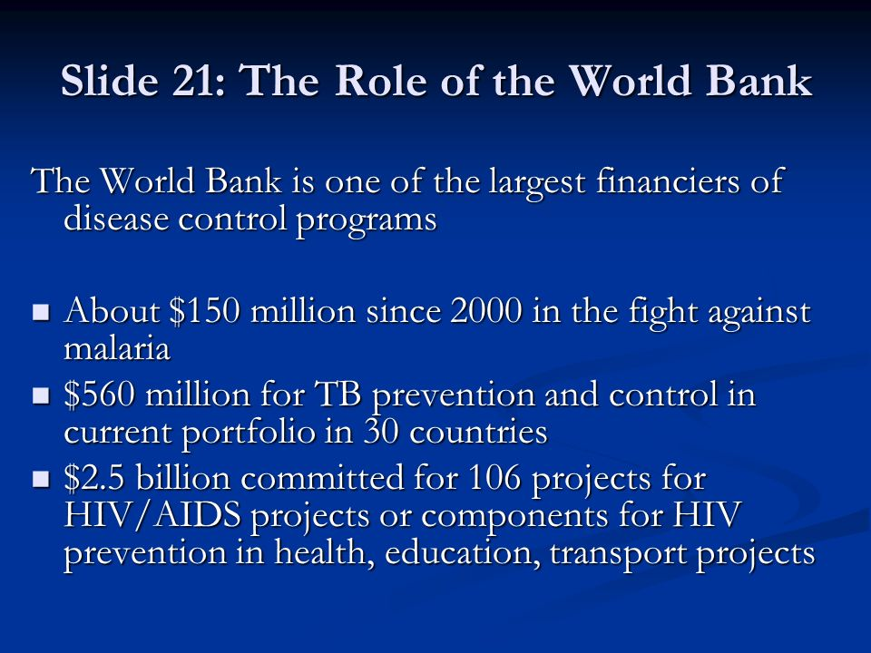 Slide 21: The Role of the World Bank