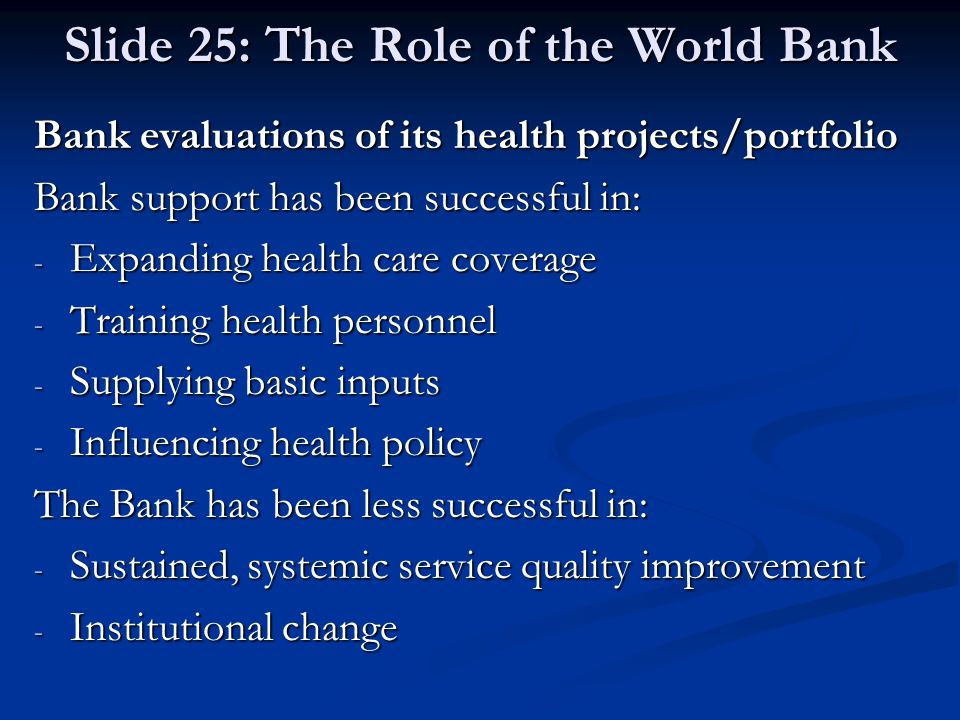 Slide 25: The Role of the World Bank
