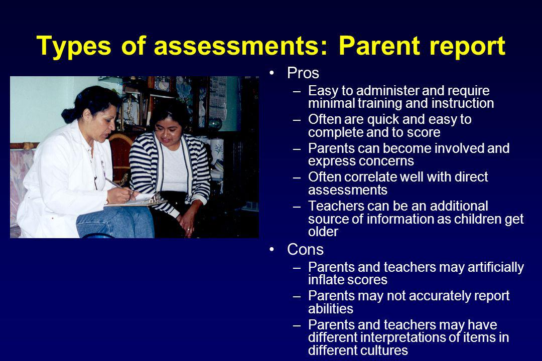 Types of assessments: Parent report