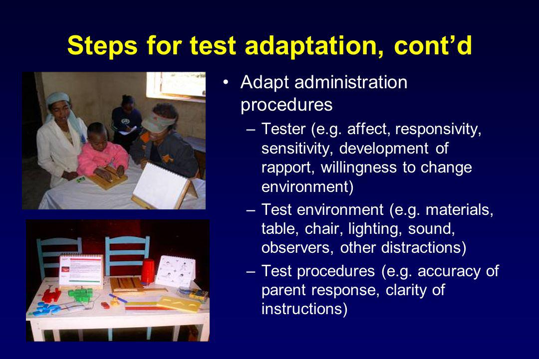 Steps for test adaptation, cont'd