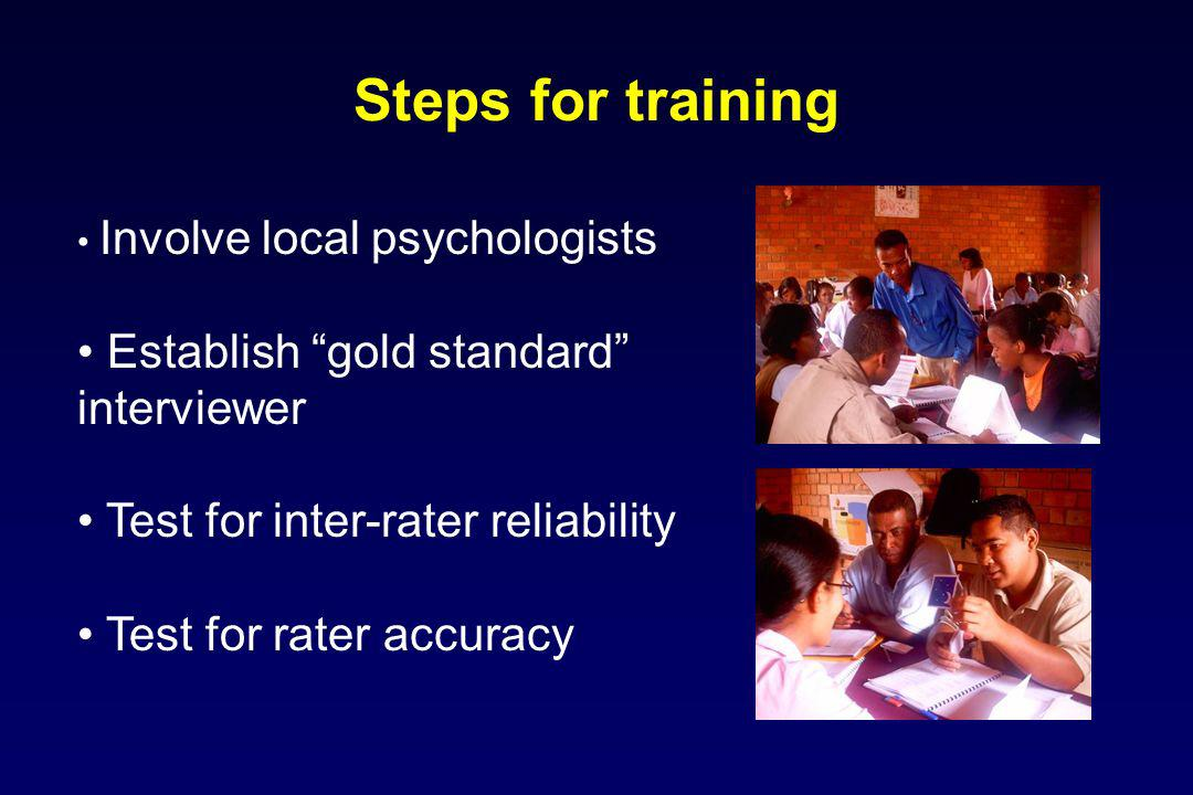 Steps for training Establish gold standard interviewer