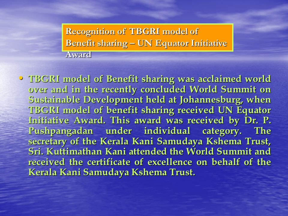 Recognition of TBGRI model of Benefit sharing – UN Equator Initiative Award