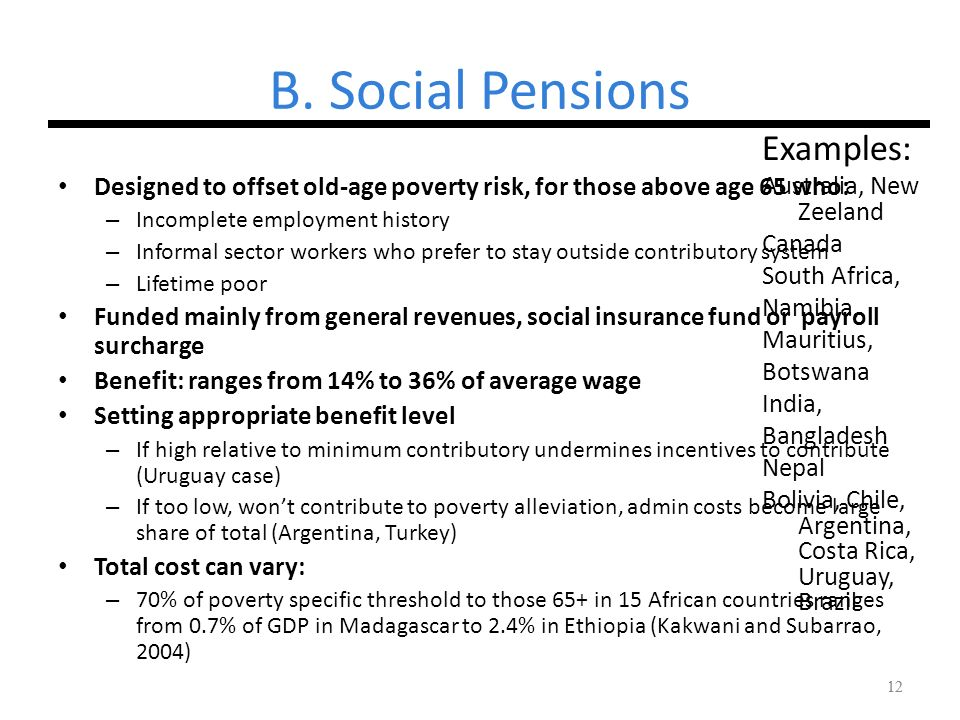 B. Social Pensions Examples: Australia, New Zeeland