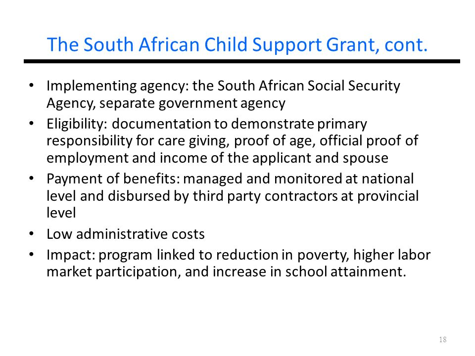 The South African Child Support Grant, cont.