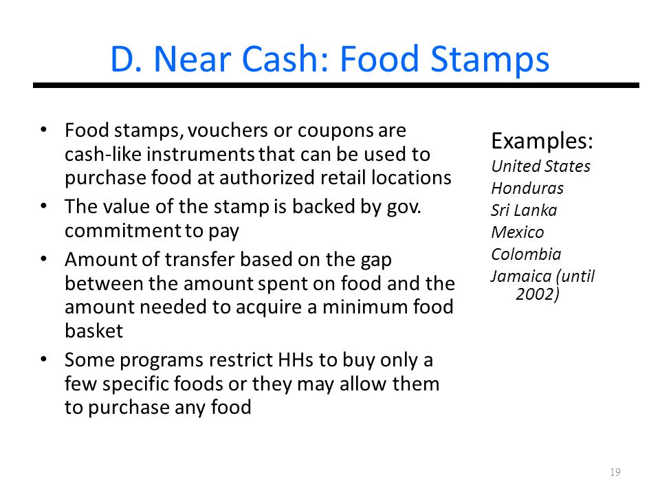 D. Near Cash: Food Stamps