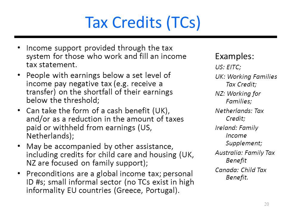 Tax Credits (TCs) Examples: