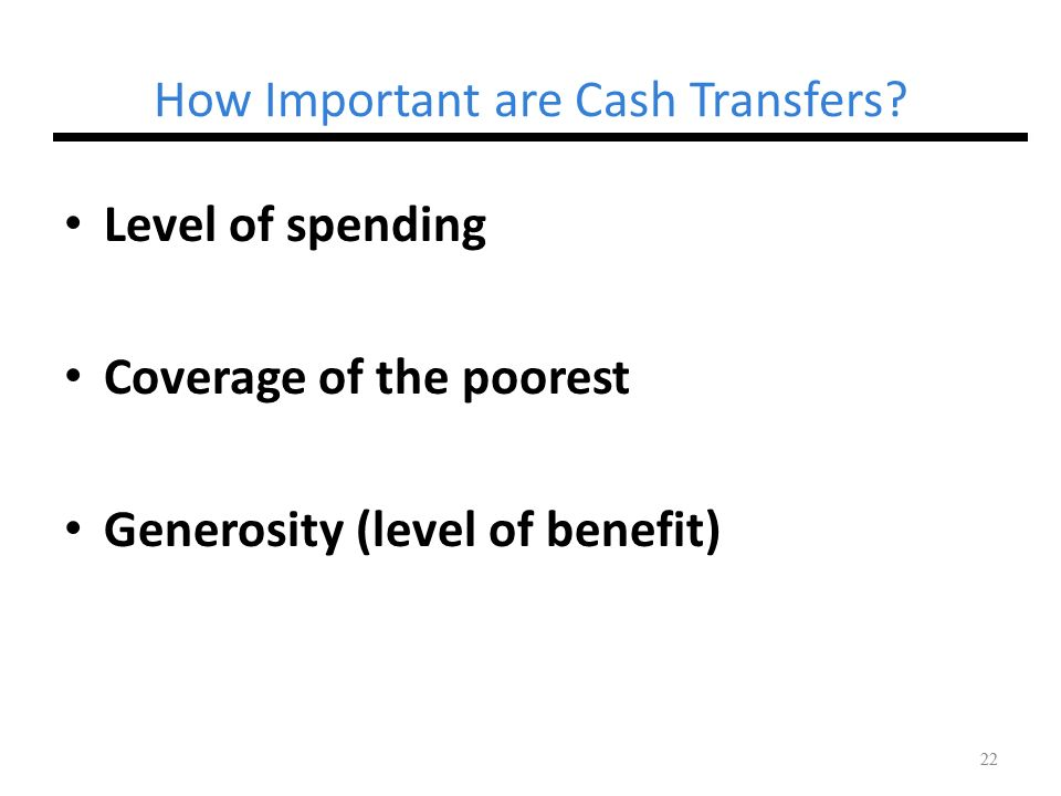 How Important are Cash Transfers