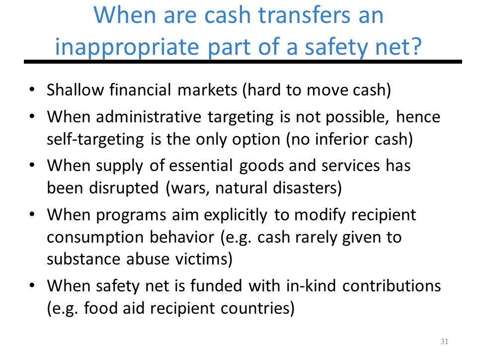 When are cash transfers an inappropriate part of a safety net