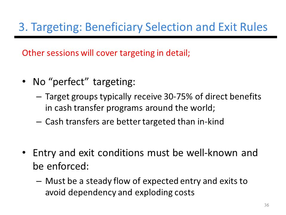 3. Targeting: Beneficiary Selection and Exit Rules