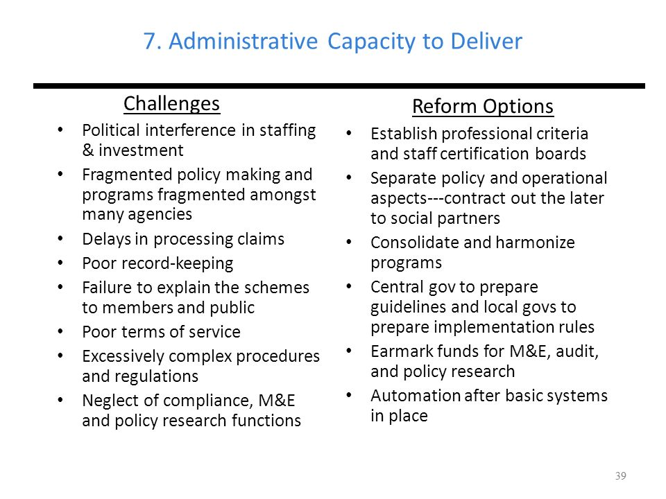 7. Administrative Capacity to Deliver
