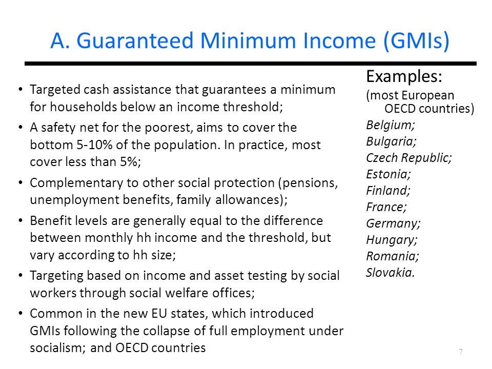 A. Guaranteed Minimum Income (GMIs)