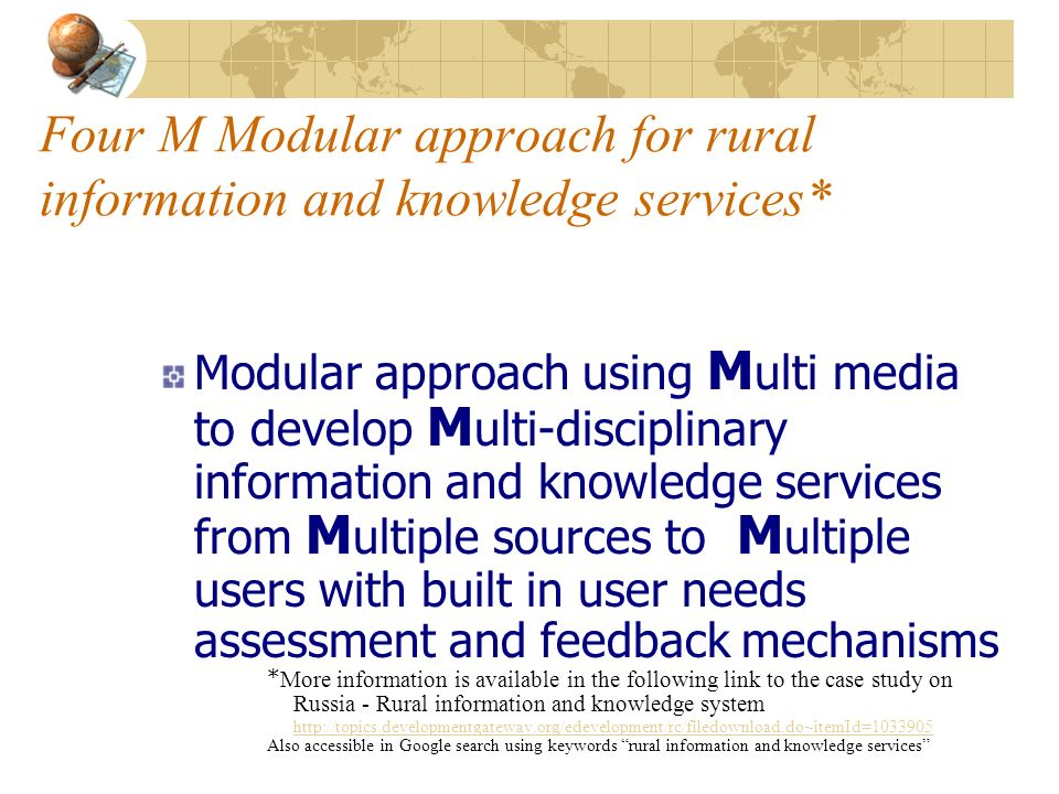 Four M Modular approach for rural information and knowledge services*