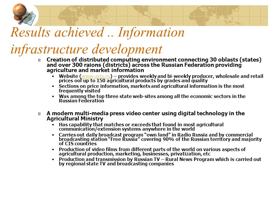 Results achieved .. Information infrastructure development