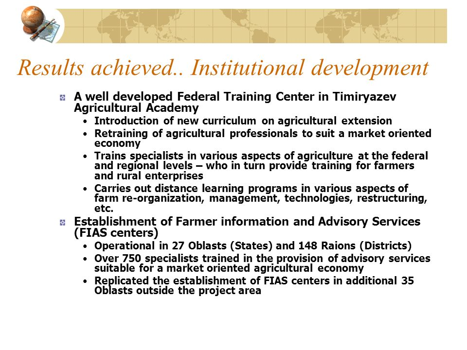 Results achieved.. Institutional development