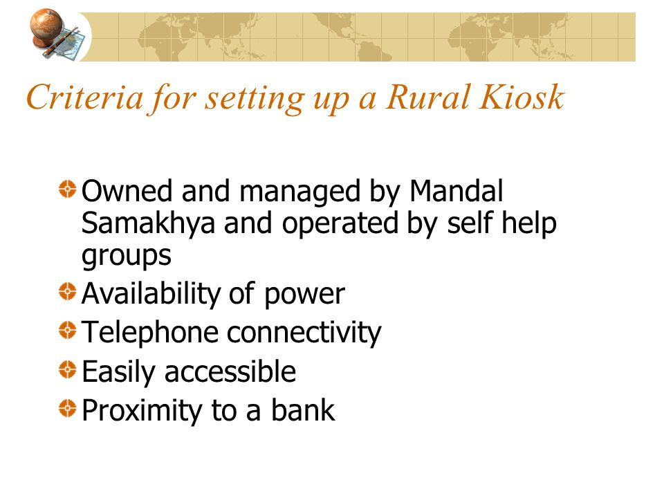 Criteria for setting up a Rural Kiosk