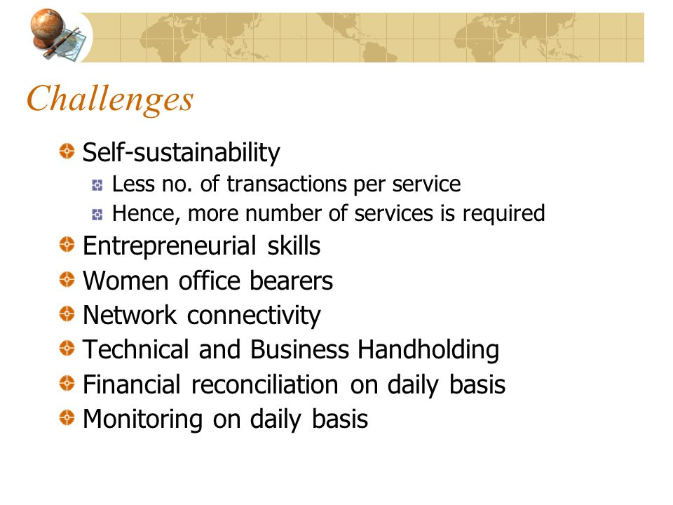 Challenges Self-sustainability Entrepreneurial skills