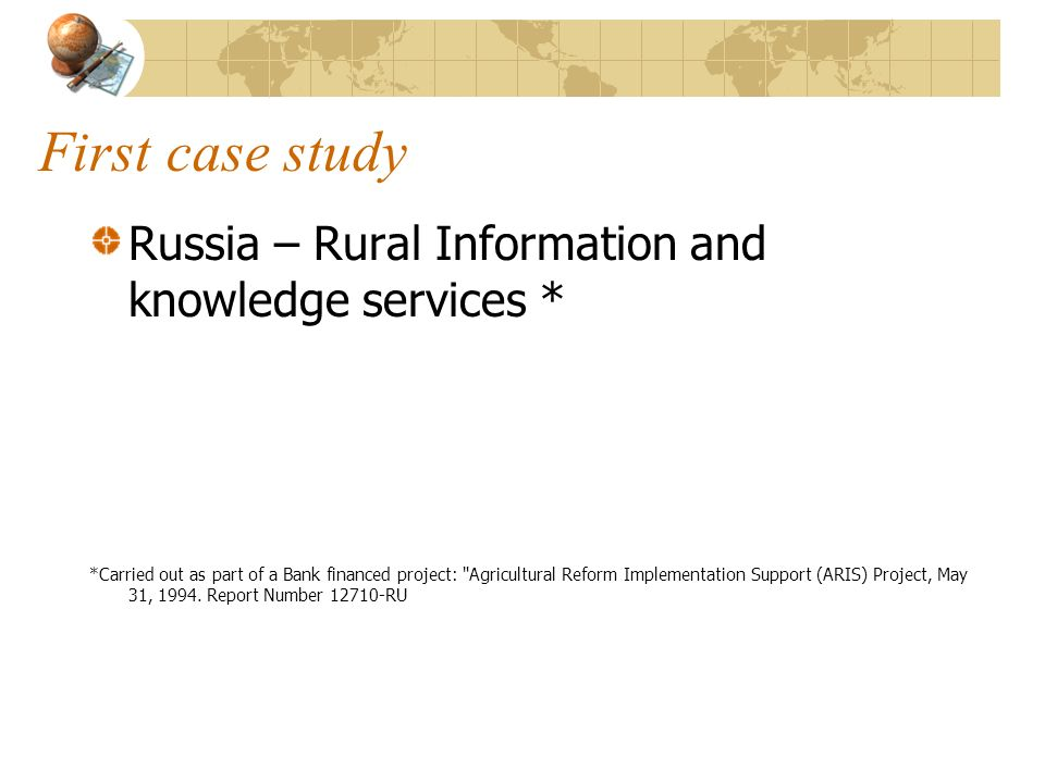 First case study Russia – Rural Information and knowledge services *