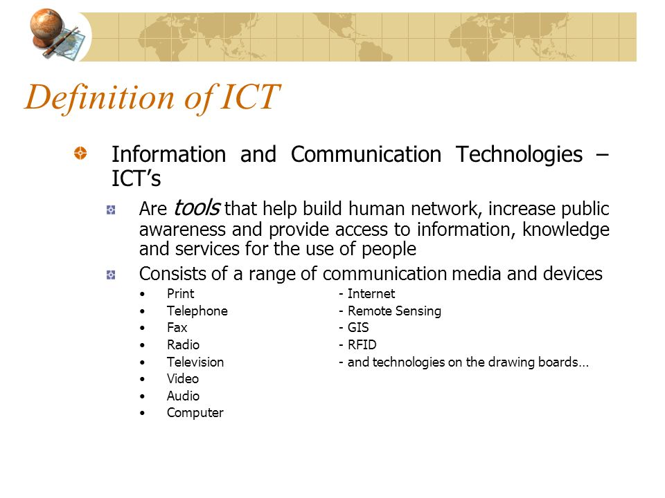 Definition of ICT Information and Communication Technologies – ICT's