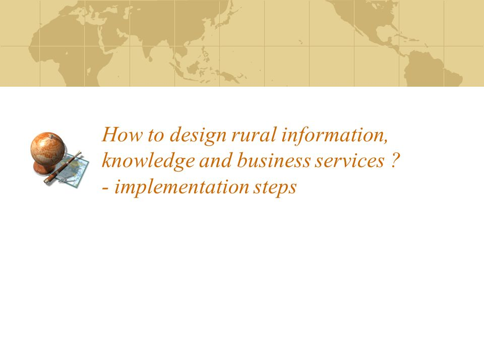 How to design rural information, knowledge and business services
