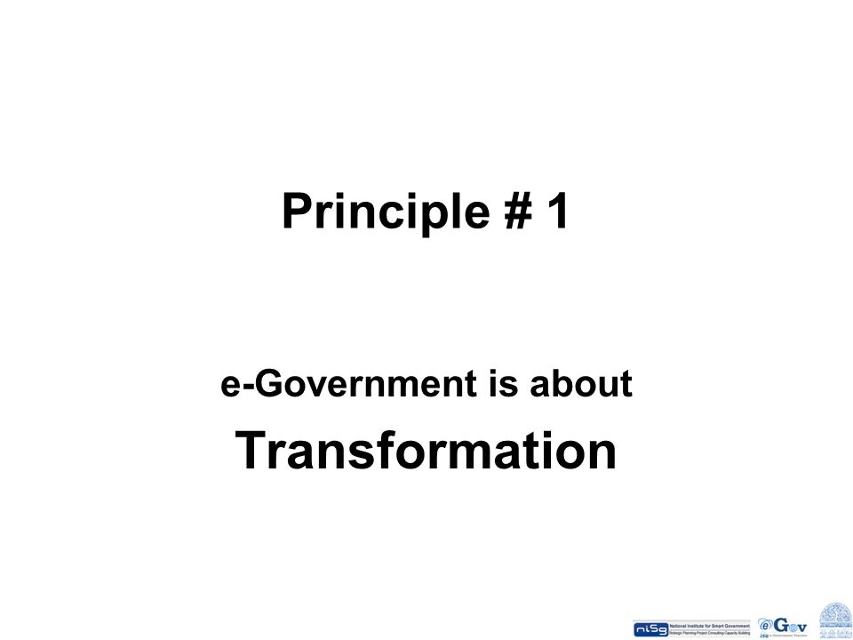 e-Government is about Transformation